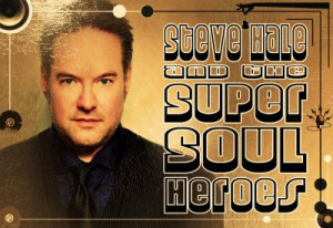 Steve Hale and the Super Soul Heroes