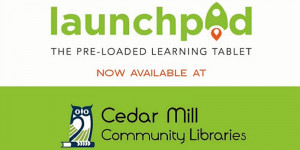 Launchpad Tablets – Lessons & Games for Everyone!