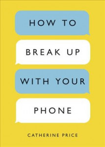 How to Break Up with Your Phone cover image